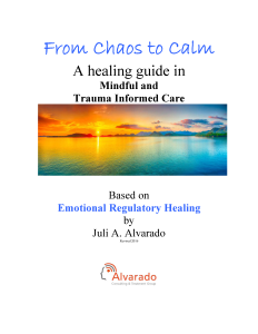 From Chaos to Calm Healing Guide for Trauma Informed Care