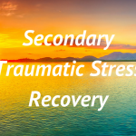 Secondary Traumatic Stress Recovery