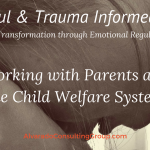 Working with Parents and the Child Welfare System