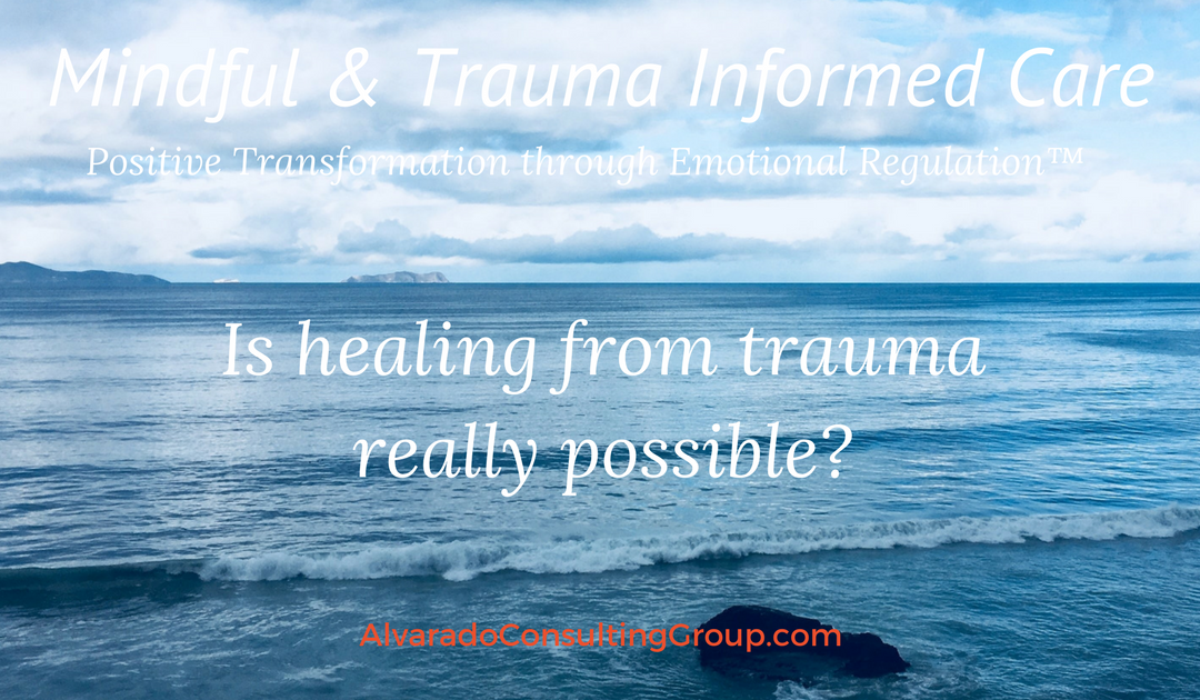 Is healing from trauma really possible?