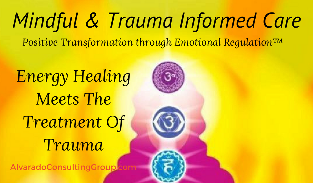 Energy Healing Meets The Treatment Of Trauma