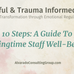 10 Steps: A Guide To Springtime Staff Well-Being
